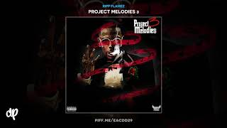 Ripp Flamez - Obsessed Pt. 2 [Project Melodies 3]