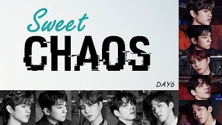 DAY6 - Sweet Chaos [EasyLyrics/IndoSub] by GOMAWO