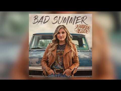 """Karissa Ella- """"Bad Summer"""" (AUDIO)"""