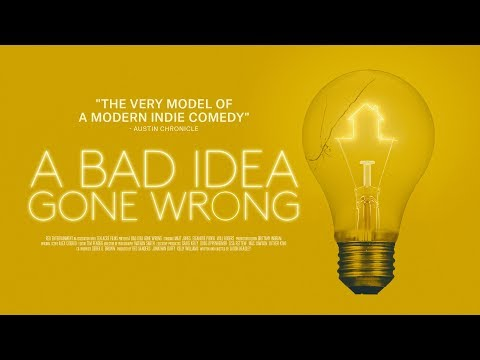 A Bad Idea Gone Wrong - Trailer