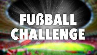 FUSSBALL CHALLENGE + BESTRAFUNG