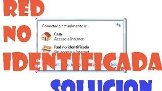Red no identificada o Sin acceso a Internet Windows 7/8/10 I 7 SOLUCIONES 2017