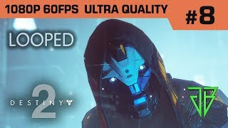 Destiny 2 Gameplay Walkthrough Part 8 - No Commentary PC (1080p 60fps Ultra Settings)