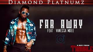 Diamond Platnumz Feat Vanessa Mdee - Far Away (Official Audio)