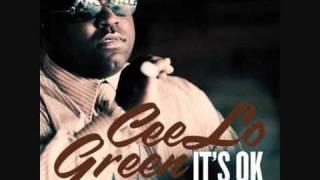 It's ok- Cee Lo Green NEW SONG!!& Lyrics! Mp3