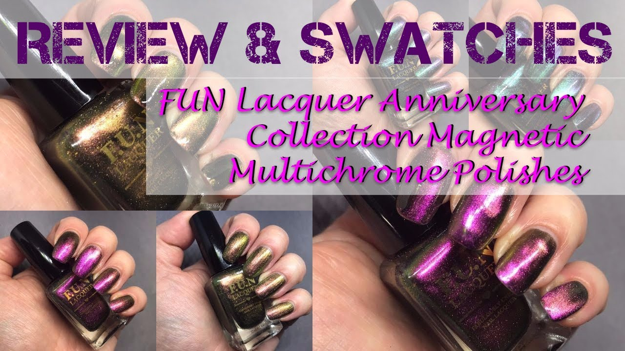 FUN Lacquer Anniversary Collection - Multichrome Magnetic Polishes ...