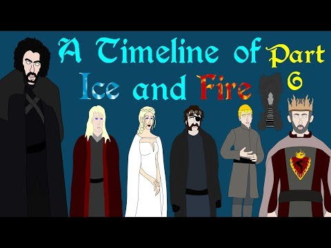 A Timeline of Ice and Fire (Part 6 of 6: 300 AC)