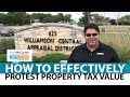 Austin Real Estate: Key Steps in Protesting Your Home's Property Tax Value