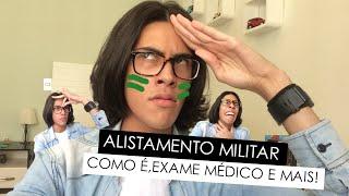 Repeat youtube video Alistamento militar - Como é,exame médico e dicas! - Gabriel Souza
