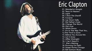 Eric Clapton Greatest hits - Best Of Eric Clapton Full Album 2020