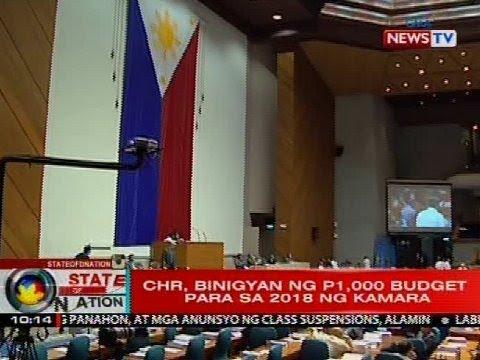 SONA: CHR, binigyan ng P1,000 budget para sa 2018 ng Kamara