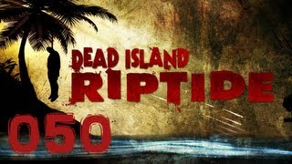 Let's Play together Dead Island Riptide #FINAL [HD ULRTA] - DEAD ISLAND der Film