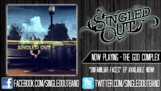 Watch Singled Out The God Complex video