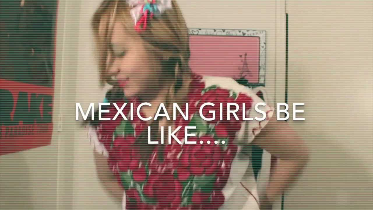 Mexican Girls Be Like - Youtube-8974