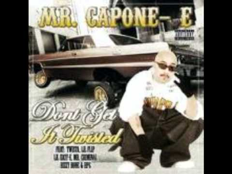 MrCaponeE Dont Get It Twisted