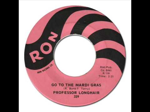 ROFESSOR LONGHAIR - Go To The Mardi Gras [Ron 329] 1959