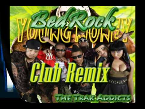 Young Money - Bed Rock [CLUB REMIX] Ft. Lloyd (Prod. By The Trak Addicts)