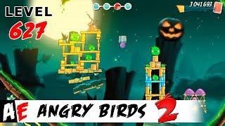 Angry Birds 2 LEVEL 627 / Злые птицы 2 УРОВЕНЬ 627