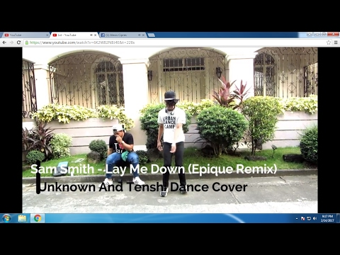 Sam smith - Lay me down (epique remix) dance freestyle