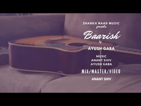 Baarish (Cover)   Half Girlfriend   Ayush Gaba