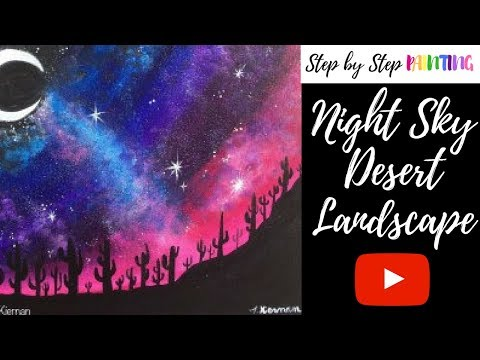 How To Paint Desert Landscape Night Sky
