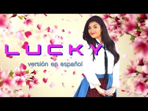 LUCKY- Boys Over Flowers-En Español con Letra- Gabriela Sepúlveda-Ashily
