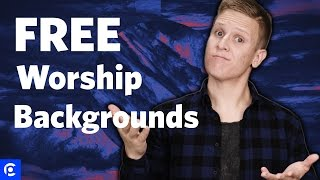 Worship Backgrounds - The Ultimate Resource For Free Worship Backgrounds
