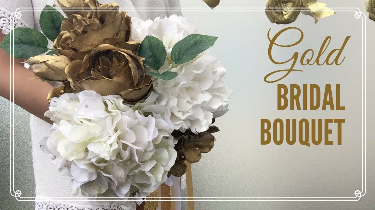 DIY Wedding: GOLD BRIDAL BOUQUETS tutorial || great for destination ...