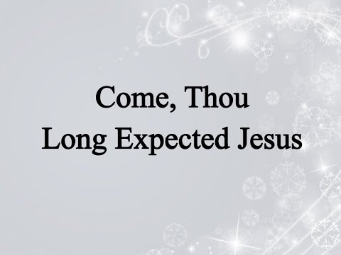 Come Thou Long Expected Jesus (Hymn Charts with Lyrics, Contemporary)