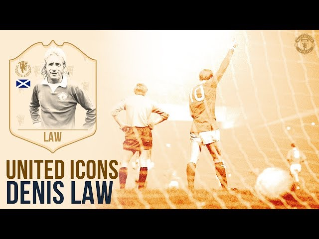 Manchester United Icons | Denis Law | King of the Stretford End