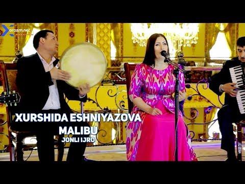 Xurshida Eshniyazova - Malibu (jonli ijro)