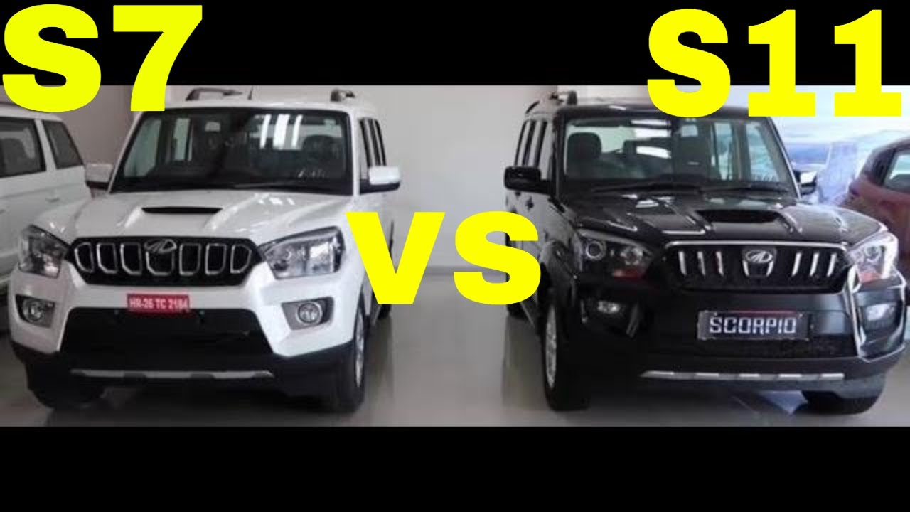 Mahindrascorpio S7 140 2wd Vs S11 2wd Comparison 2018 India Hindi Price Review Speed Engine Safety