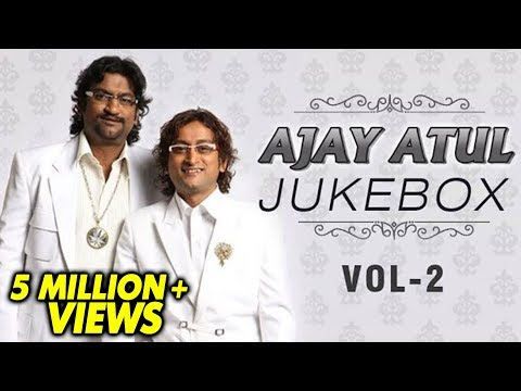 Ajay Atul Marathi Songs | Jukebox | Volume 2 | Non Stop Super Hits