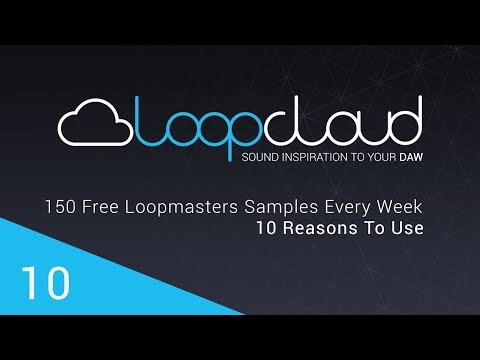 Loopcloud 2.0 | Free Loopmasters Samples, Loops and Sounds!!