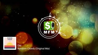 Del - Random Chords (Original Mix) FREE Electronic Music For Monetize