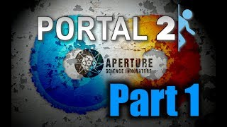 Let's Play Portal 2 Part 1 (DE/EN)