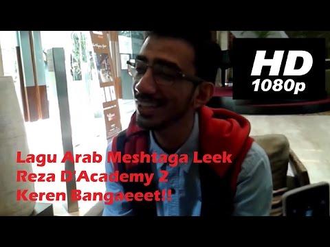 Lagu Arab Meshtaga Leek Reza D'Academy 2 (Other Side) Keren Bangaeeet!!