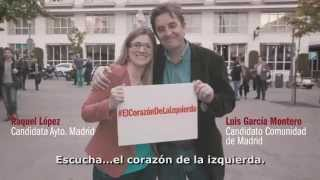 """""""Escucha...el corazón de la izquierda"""". Video de campaña IU / Los Verdes"""