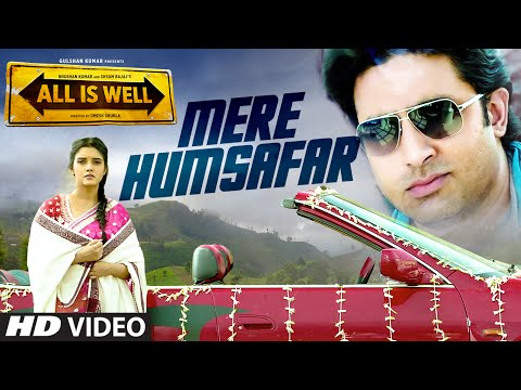 Mere Humsafar Video Song - All Is Well