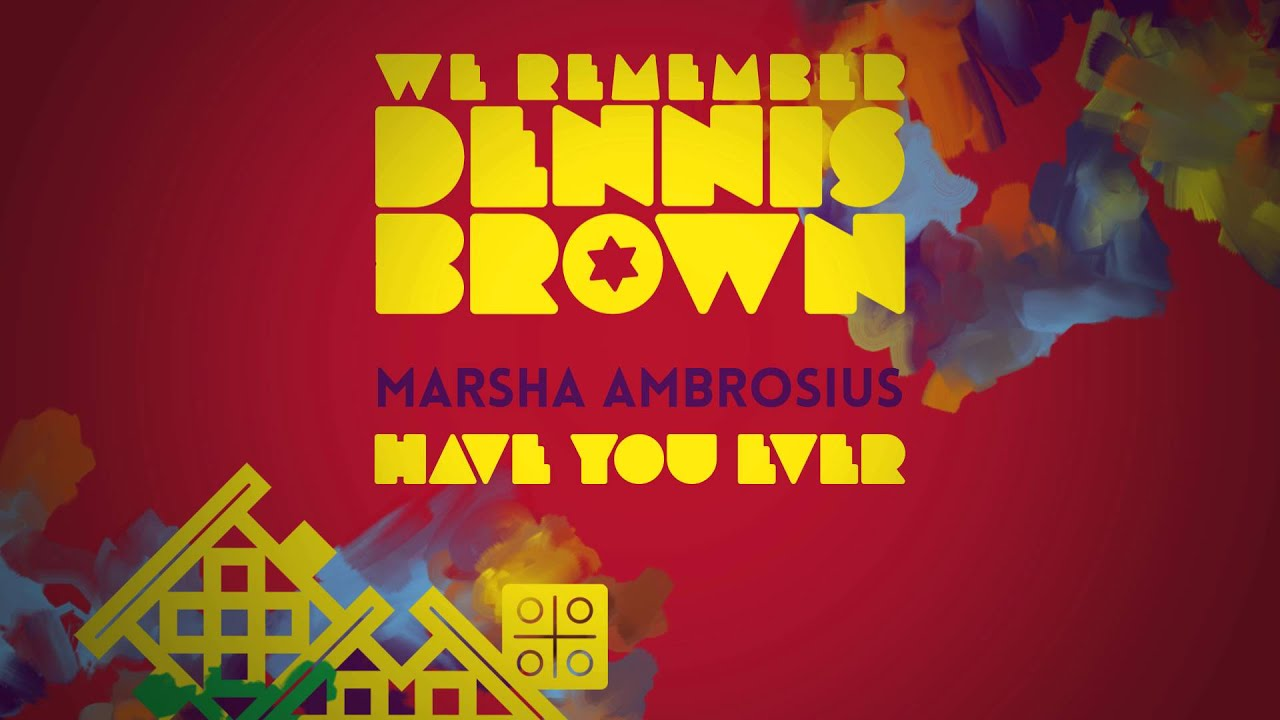marsha-ambrosius-have-you-ever-we-remember-dennis-brown-official-album-audio-vp-records