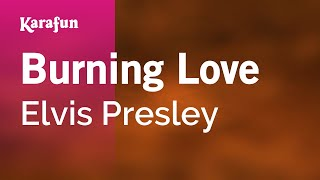 Karaoke Burning Love - Elvis Presley *