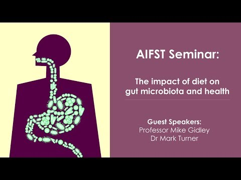 AIFST Seminar Gut microbiota The impact of diet on gut microbiota and health