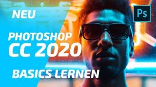 NEU Photoshop CC 2019 Tutorial [deutsch] - Grundlagen / Basics für Anfänger [2019]