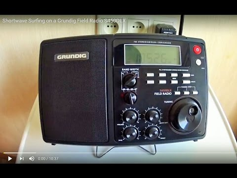 Shortwave Surfing on Grundig Field Radio S450DLX