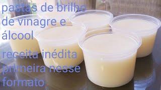 Faça Pastas de Brilho de Vinagre e Álcool – Receita Inédita