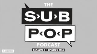 "The Sub Pop Podcast: ""Ripple Effect"" w/ Sub Pop CEO Megan Jasper [S01, EP 10.5]"