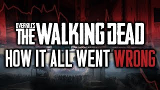 How It All Went Wrong: OVERKILL's The Walking Dead