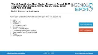 2023: Corn Gluten Meal Market Global Forecast, Demands and Development