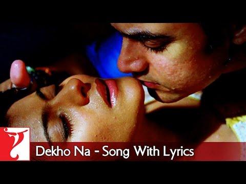 Lyrical: Dekho Na Song with Lyrics   Fanaa   Aamir Khan   Kajol   Prasoon Joshi