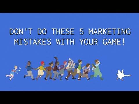5 Marketing Mistakes Indie Devs Make with their Games